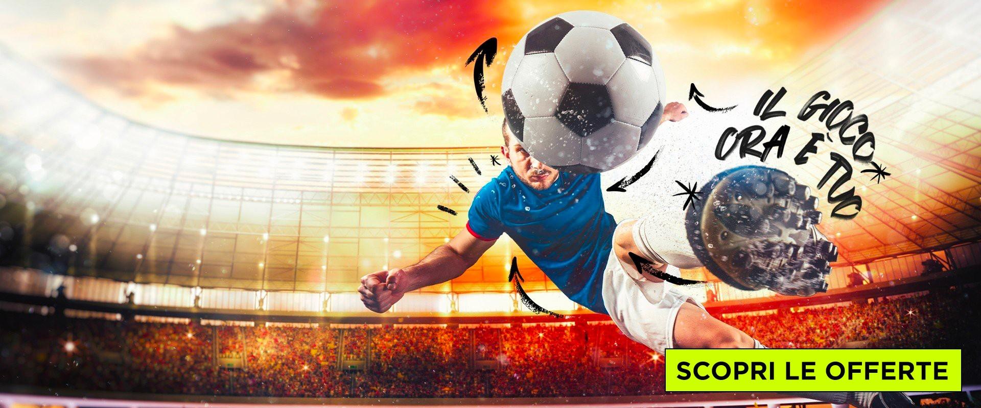 Scopri le nuove promozioni calcio di Settembre 2021